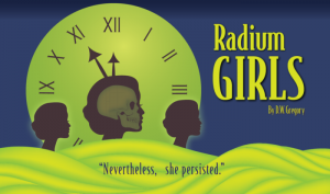"""Radium Girls"" play preview"