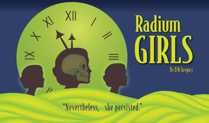 %22Radium+Girls%22+play+preview